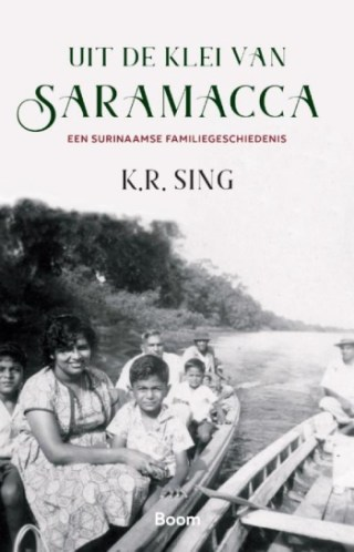Uit de klei van Saramacca - K.R. Sing
