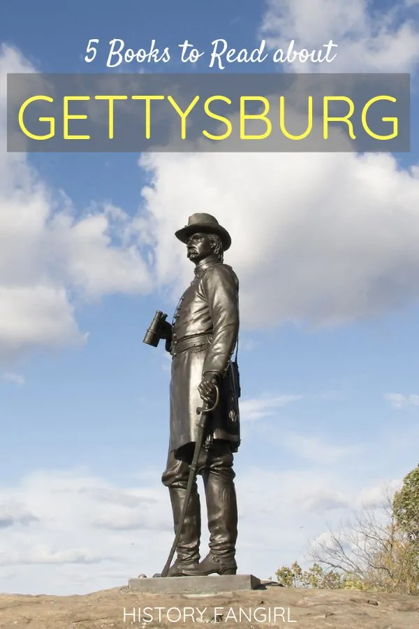 5 Books about Gettysburg to Inspire Your Civil War Travels