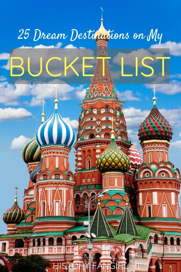 25 Places on My Bucket List