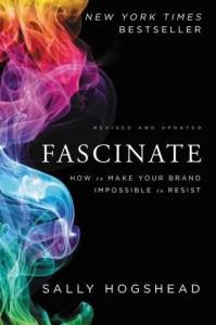 Fascinate by Sally Hogshead
