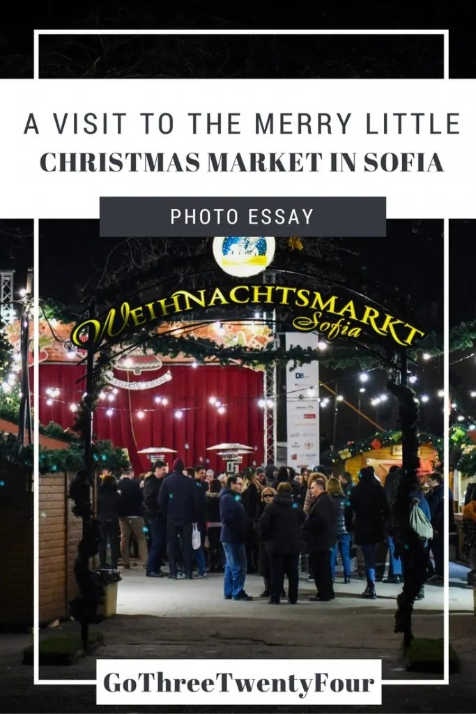 Visiting the Merry Little Christmas Market in Sofia - Photo Essay