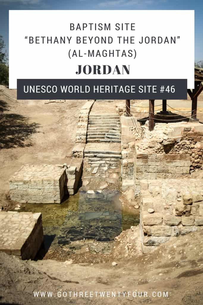 "UNESCO World History Site #46: Baptism Site ""Bethany Beyond the Jordan"" (Al-Maghtas) (Jordan)"
