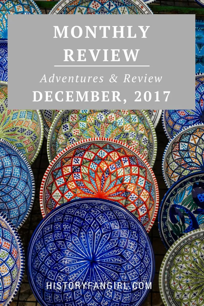 December 2017: Adventures & Review