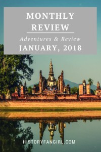 January 2018: Adventures & Review