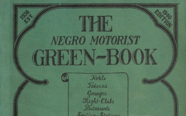 Traveling the Green Book