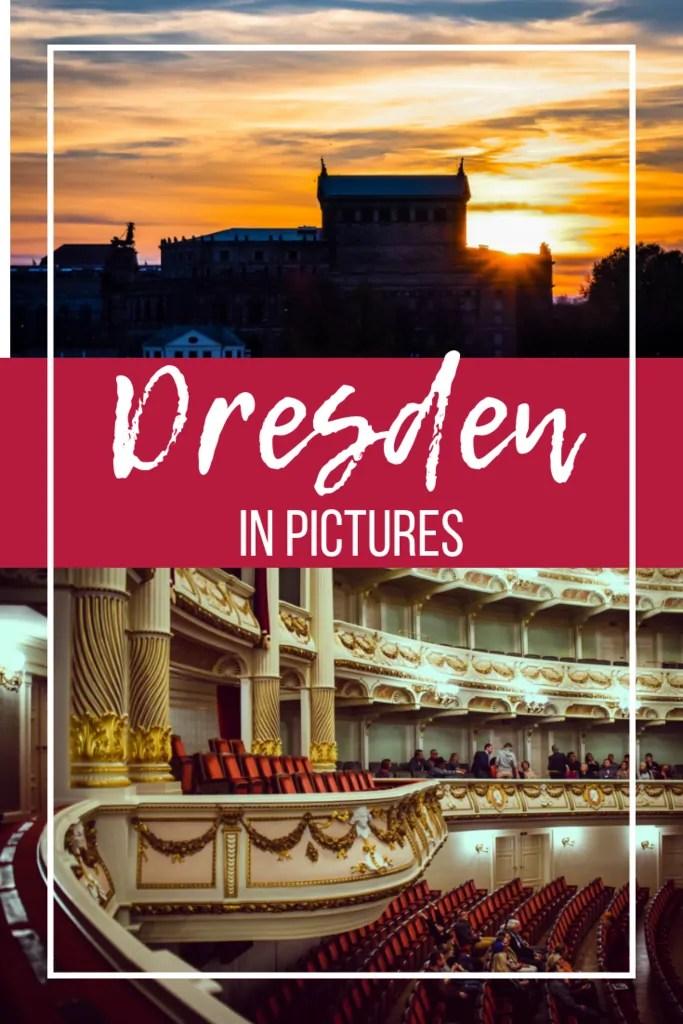 27 Pictures of Dresden to Inspire Your German Wanderlust