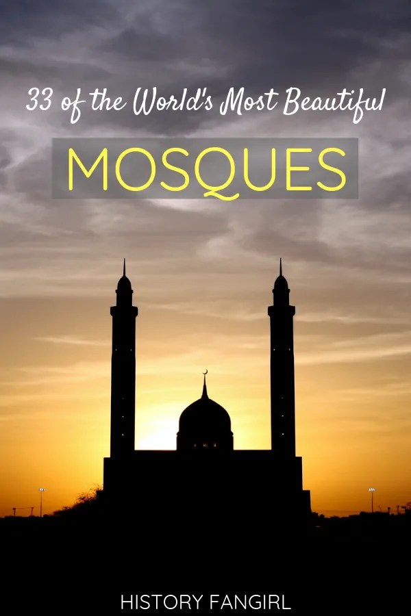 33 of the World's Most Beautiful Mosques
