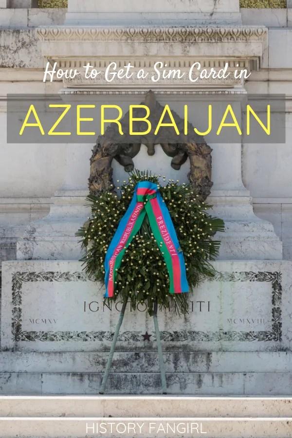 How to Get a Sim Card in Azerbaijan