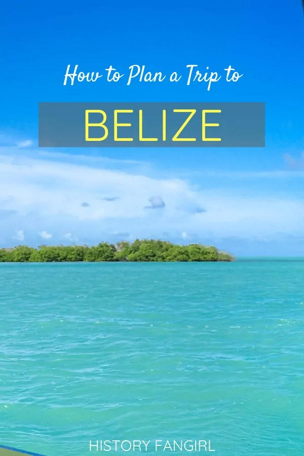 How to Plan a Trip to Belize