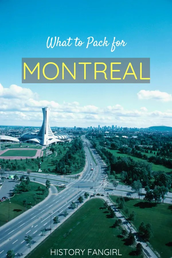 What to Pack for Montreal