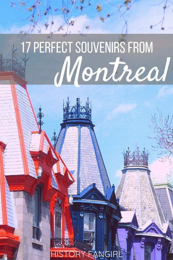 17 Perfect Montreal Souvenirs & Gifts Plus Montreal Shopping Guide