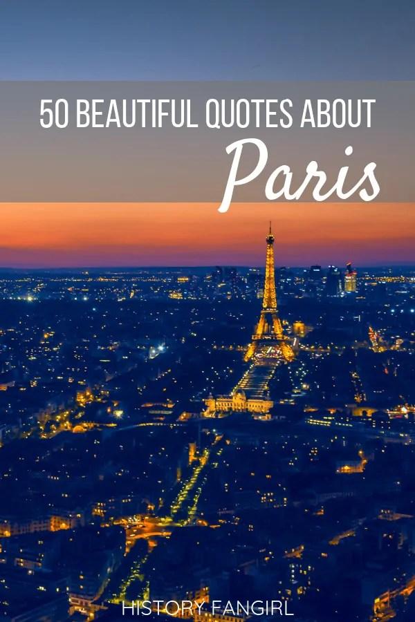 50 Quotes about Paris Celebrating Its Triumphant Beauty-2