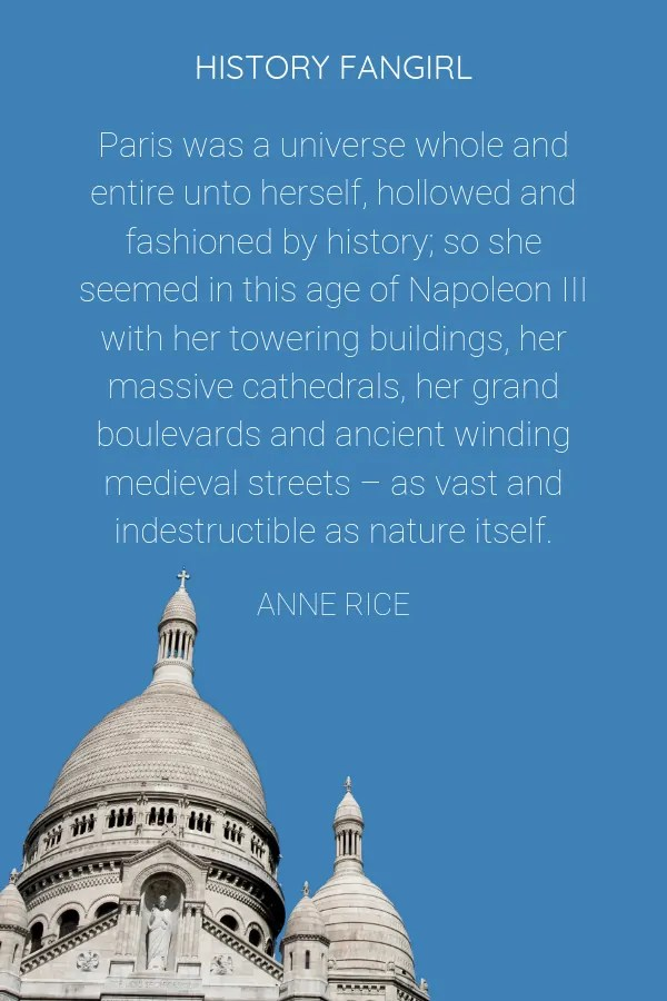 Anne Rice Quote about Paris for Instagram