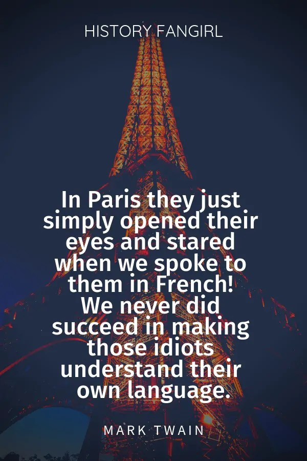 Mark Twain Paris Travel Quotes