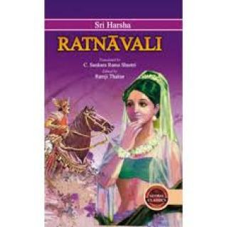 Ratnavali is a play written by King Harshavardhana