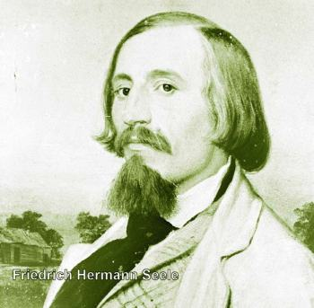 """Hermann Seele, teacher, public official, writer, cultural leader — considered """"the Soul of New Braunfels,"""" 1841"""