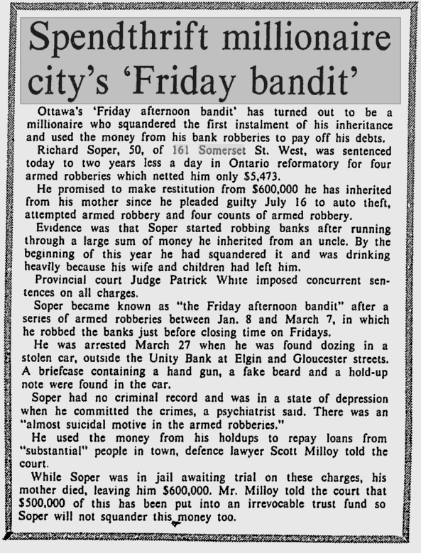 "The Citizen characterized him as a ""spendthrift millionaire"". Source, Ottawa Citizen, September 22, 1975."