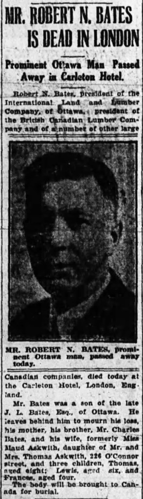 Robert Bates: passed away at 38 years old while away on business in London. Source: Ottawa Journal, March 4, 1920.