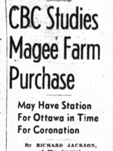 Even the CBC showed interest in the remainder of the family farm. Source: Ottawa Journal, January 27, 1953, Page 1