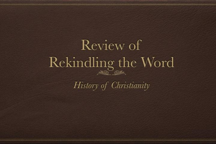 Rekindling the Word