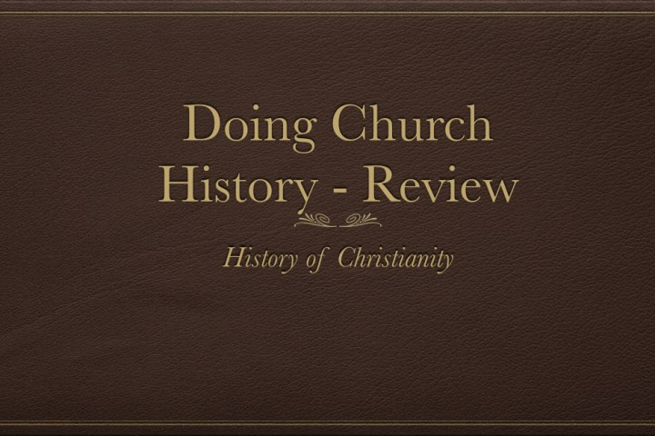 Doing Church History