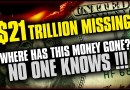 Forbes: USA: $21 Trillion missing! – Has Our Government Spent $21 Trillion Of Our Money Without Telling Us?