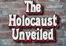 Video: The Holocaust Unveiled – the Actual Truth About Holocaust & Persecution of Revisionists