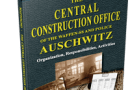 Books Holocaust Handbooks, v13 The Central Construction Office of the Waffen-SS and Police Auschwitz-Organization, Responsibilities, Activities (2015)