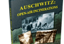 Books Holocaust Handbooks, v17 Auschwitz: Open-Air Incinerations (2016)