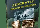 Books Holocaust Handbooks, v17 Auschwitz: Open-Air Incinerations (2016)