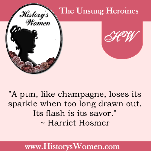 Quote by History's Women: Misc. Articles: Harriet G. Hosmer, American Sculptor