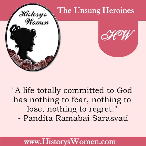 Quote by History's Women: Women of Faith: Pandita Ramabai Sarasvati, Educated Hindu Defender of Child-Widows Exposition