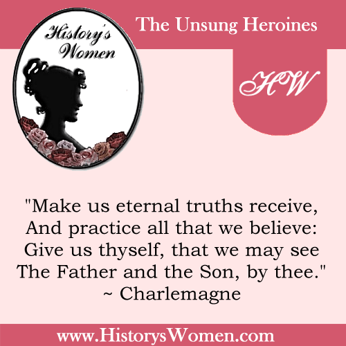 Quote by History's Women: Misc. Articles: General Conditions During the Dark Ages from 500-1100 A.D. - Social and Political Changes - Charlemagne