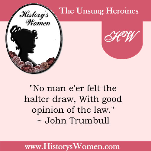 Quote by History's Women: Early America: Faith Robinson Trumbull's husband - Jonathan Trumbull, Signer of the Declaration of Independence