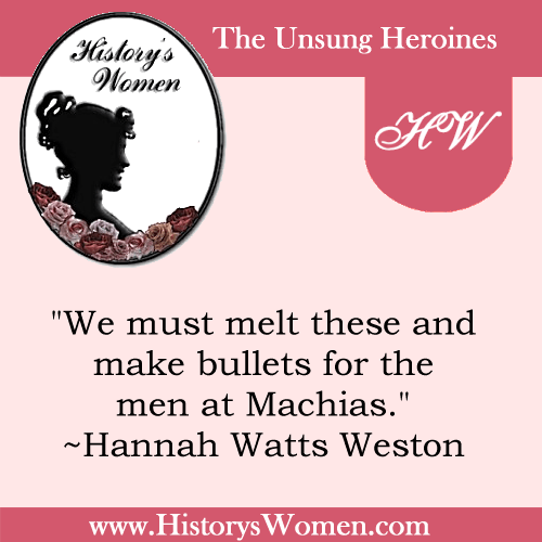 Quote by History's Women: Misc. Articles: Hannah Watts Weston - Patron Saint of the Revolutionary Period