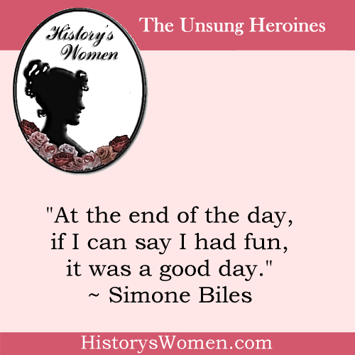 Quote by History's 1st Women: Simone Biles - Olympic Gymnastic Champion