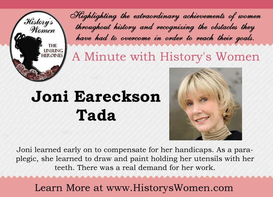 A minute with Joni Eareckson Tada from HistorysWomen.com