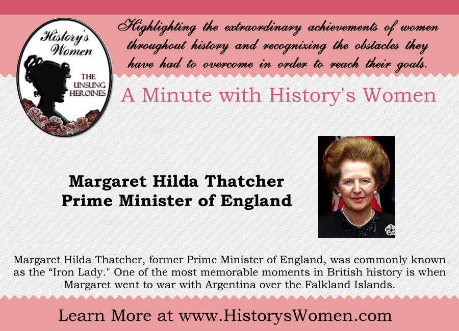 Women who Ruled: Margaret Thatcher, Prime Minister of England from HistorysWomen.com