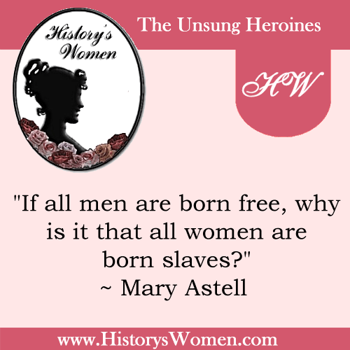 Quote by Mary Astell from HistorysWomen.com