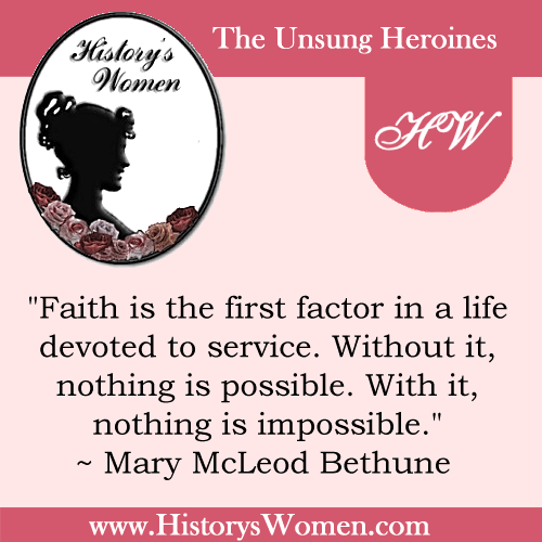 Quote by Mary Mcleod Bethune from HistorysWomen.com