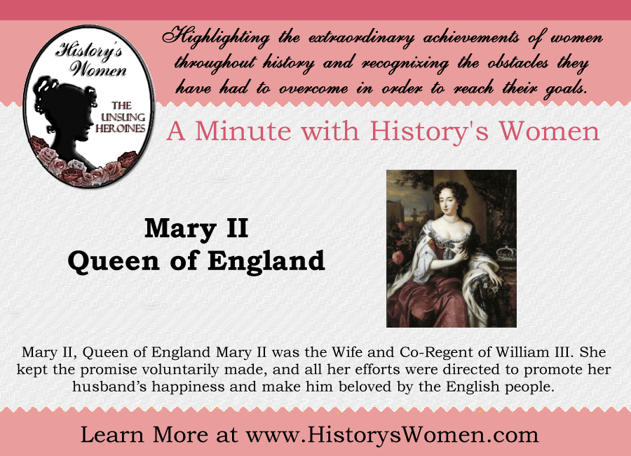 Women who Ruled: Queen Mary II of England from HistorysWomen.com