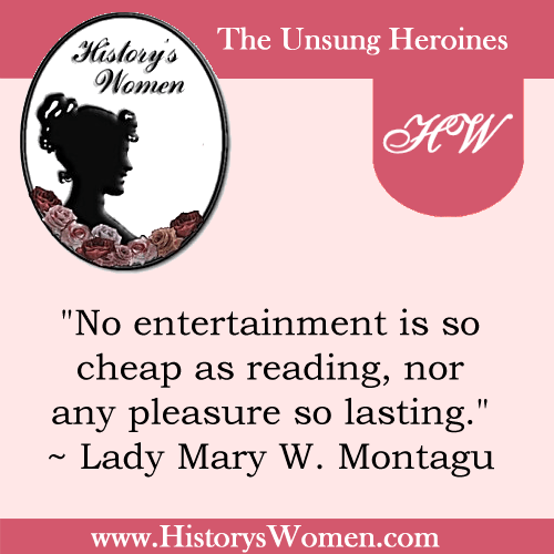 Quote by Lady Mary W. Montagu