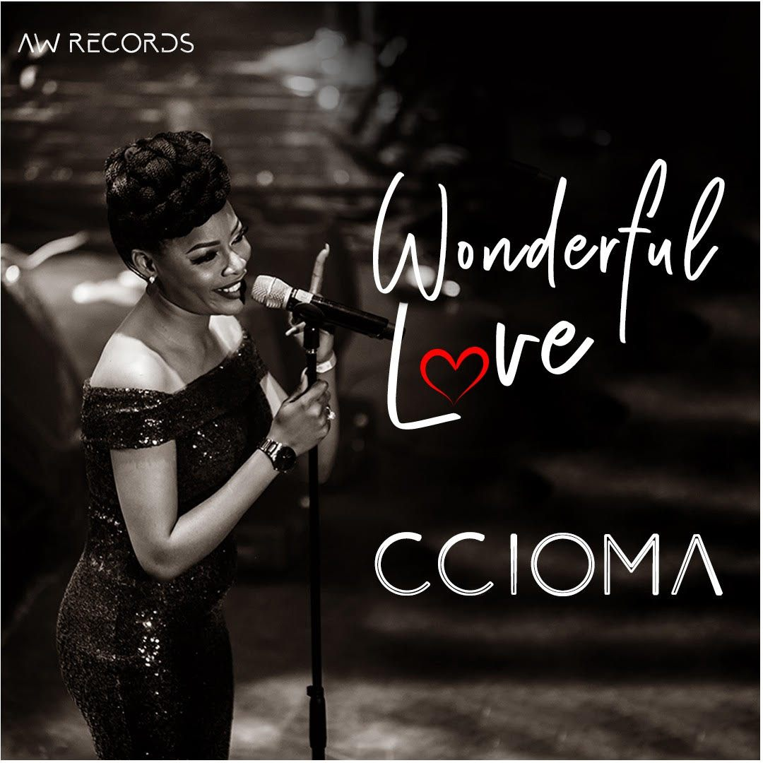 [MUSIC + LYRICS] Ccioma - Wonderful Love