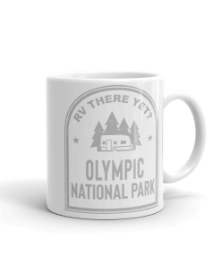 RV There Yet? Olympic National Park Camp Mug 11oz Rear