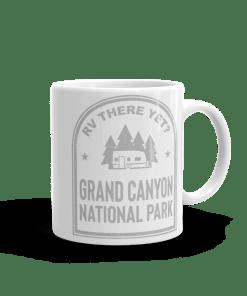 RV There Yet? Grand Canyon National Park Camp Mug 11oz Rear