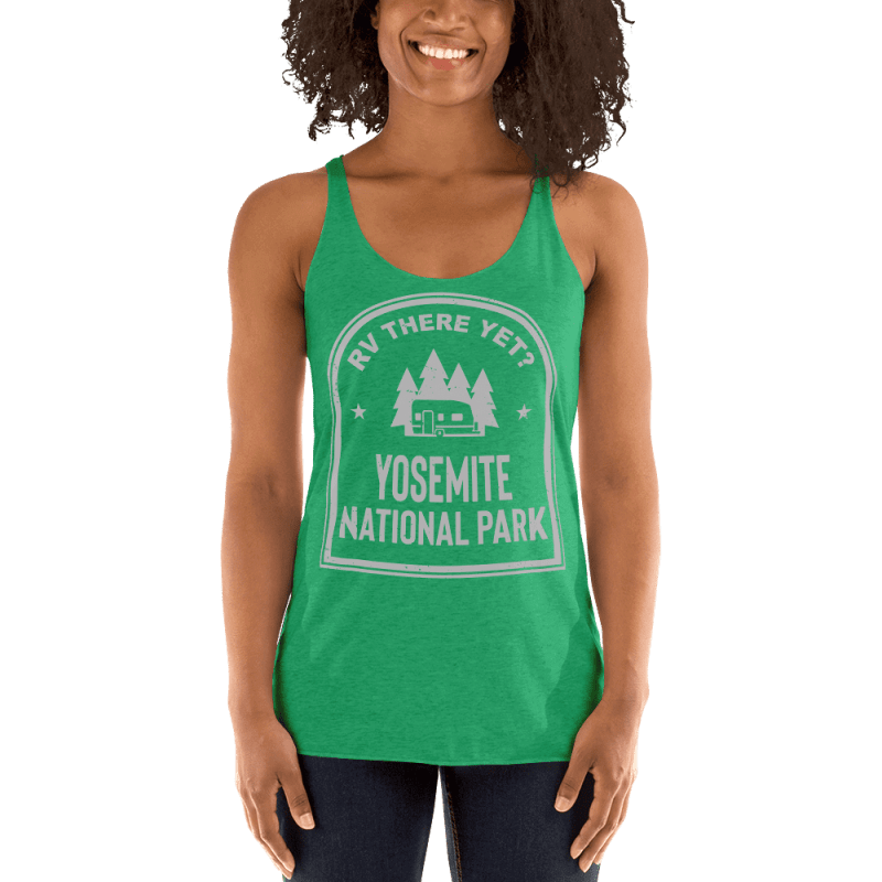 RV There Yet? Yosemite National Park Racerback Tank (Women's) Envy