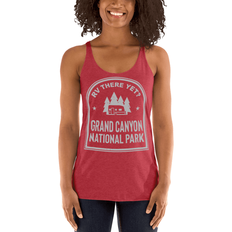 RV There Yet? Grand Canyon National Park Racerback Tank (Women's) Vintage Red
