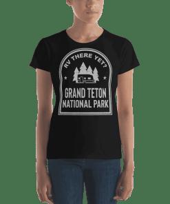 RV There Yet? Grand Teton National Park T-Shirt (Women's) Black