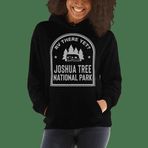 RV There Yet? Joshua Tree National Park Hooded Sweatshirt (Unisex) Black