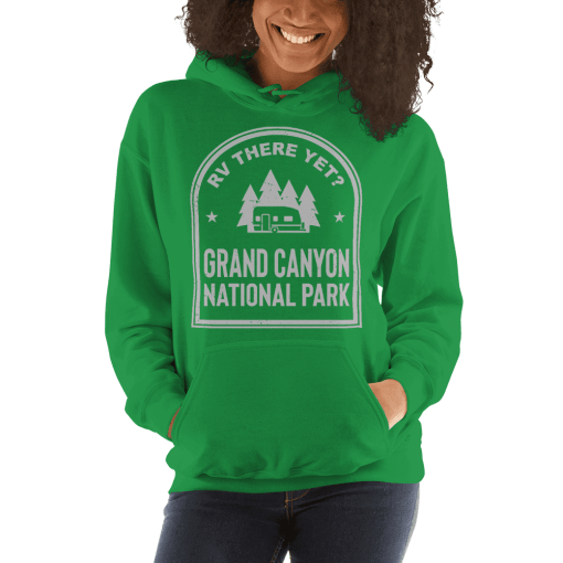 RV There Yet? Grand Canyon National Park Hooded Sweatshirt (Unisex) Irish Green